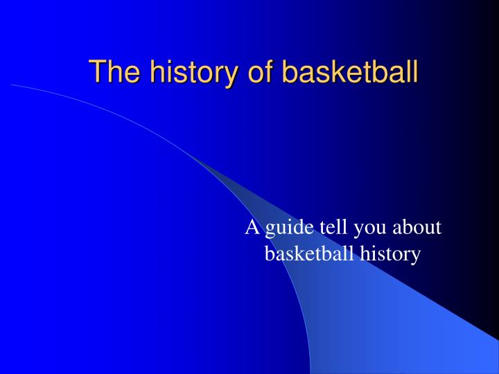 the history of basketball n.