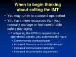 when to begin thinking about calling the imt