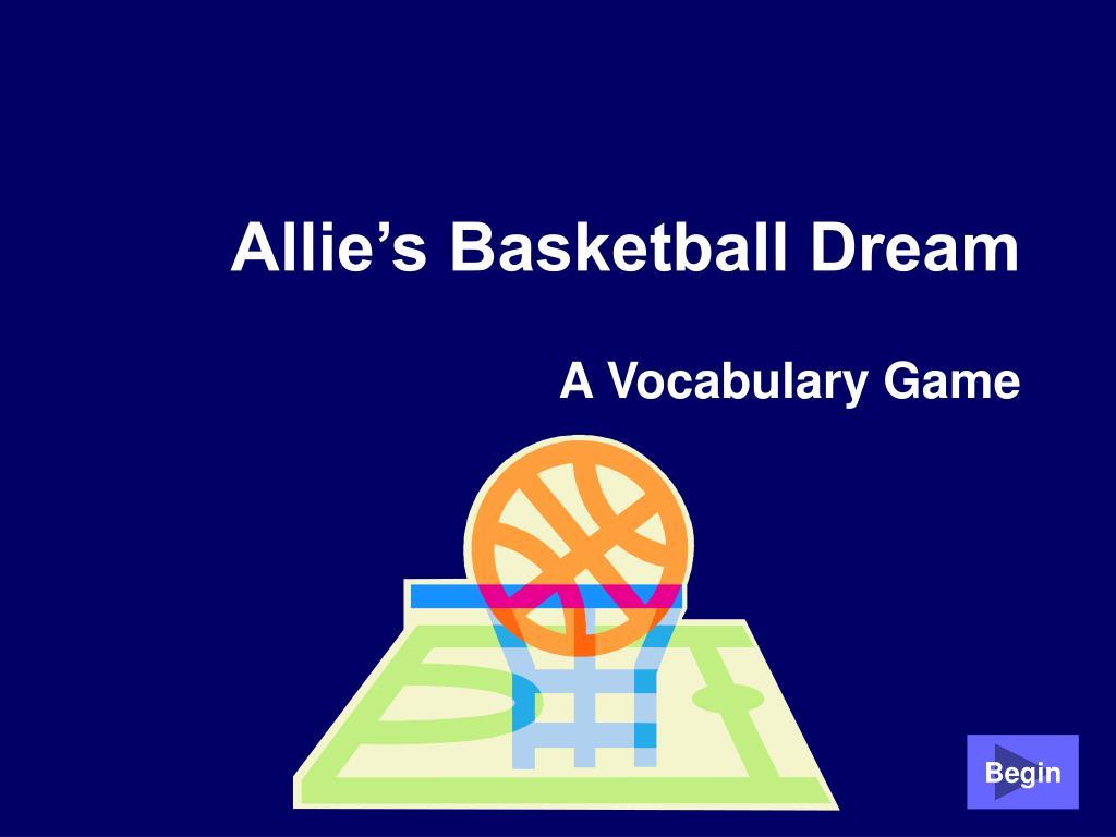 allie s basketball dream l.