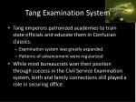 tang examination system