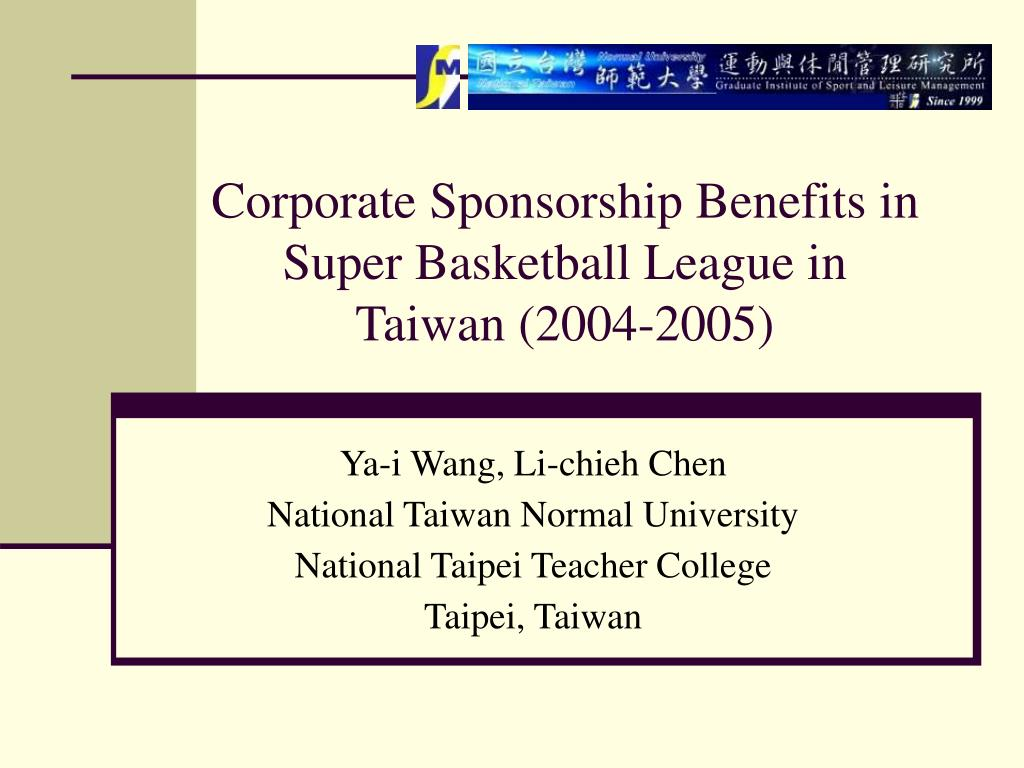 corporate sponsorship benefits in super basketball league in taiwan 2004 2005 l.