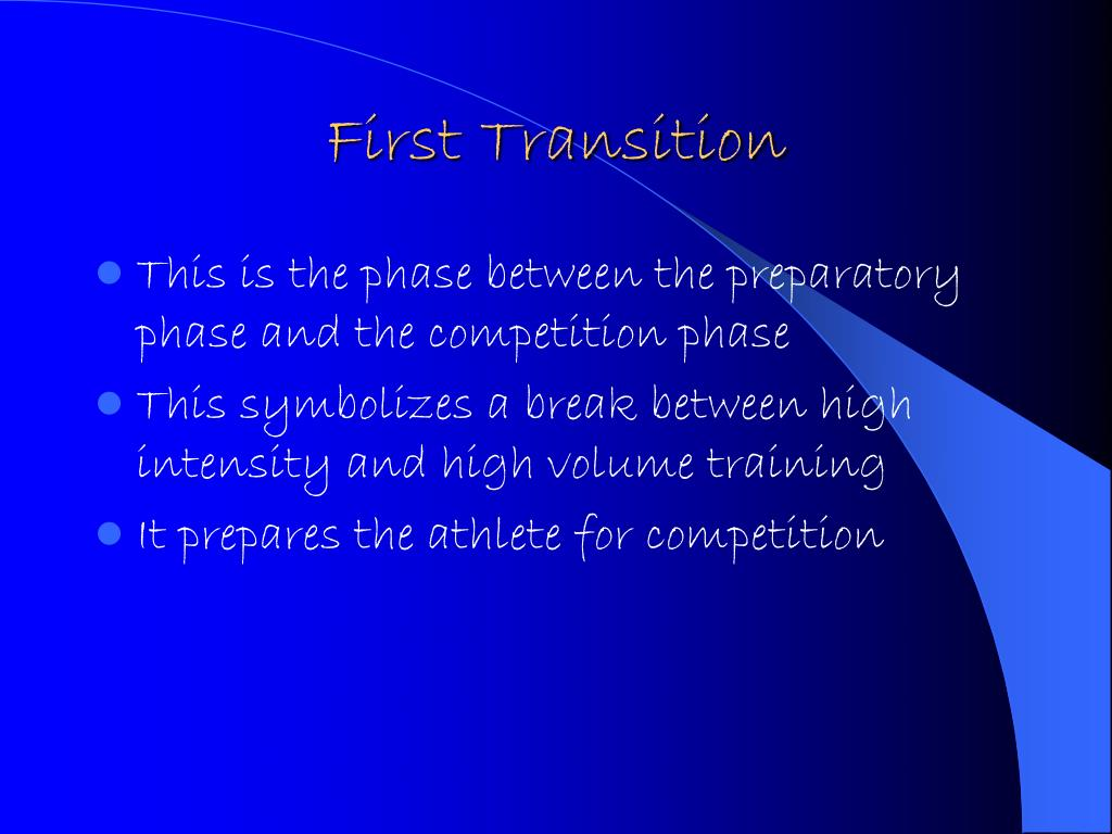 First Transition