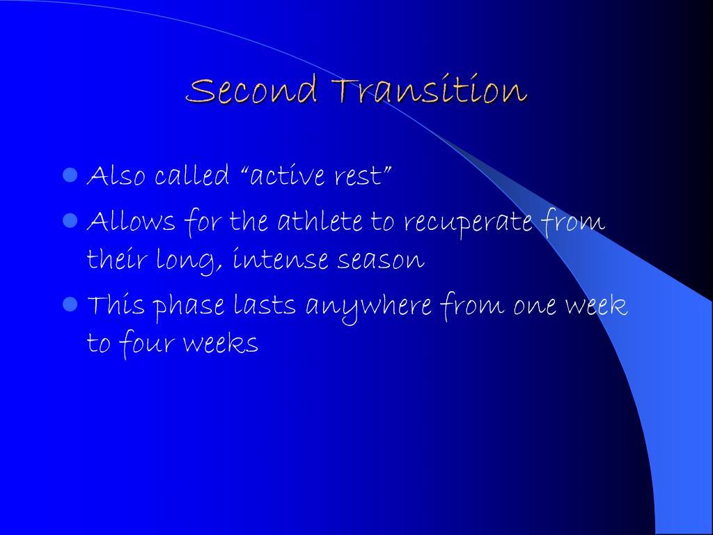 Second Transition