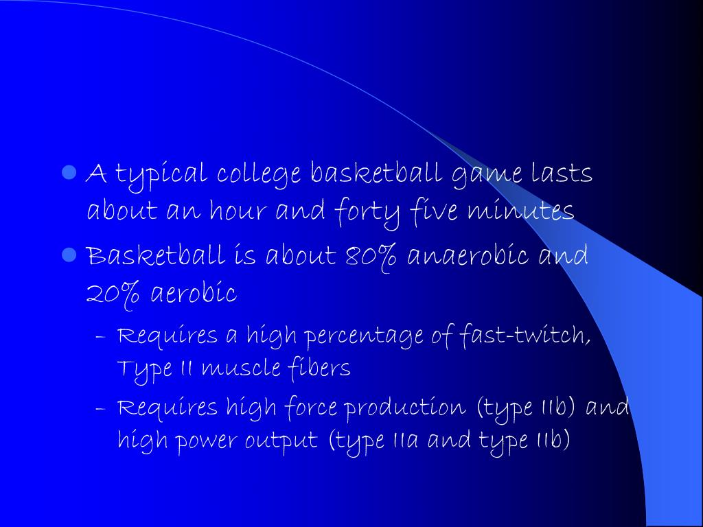 A typical college basketball game lasts about an hour and forty five minutes
