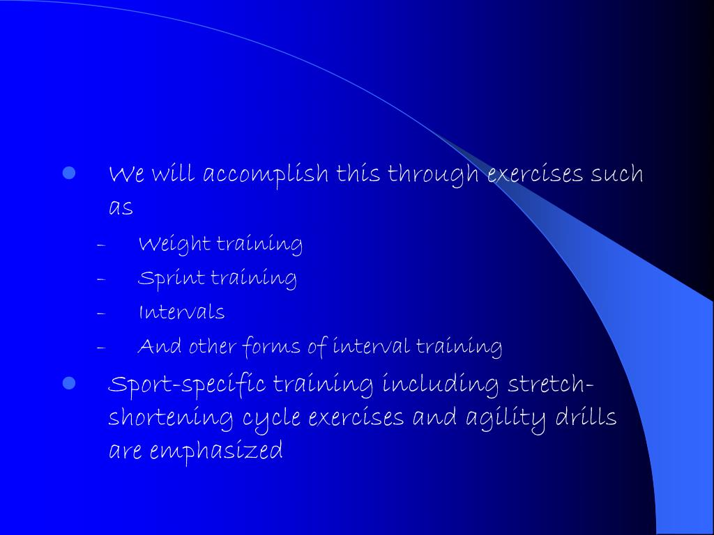 We will accomplish this through exercises such as