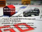 bad credit loans agencie s