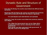 dynastic rule and structure of government41