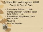 builders pit leed h against nahb green in one on one