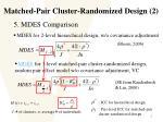 matched pair cluster randomized design 25