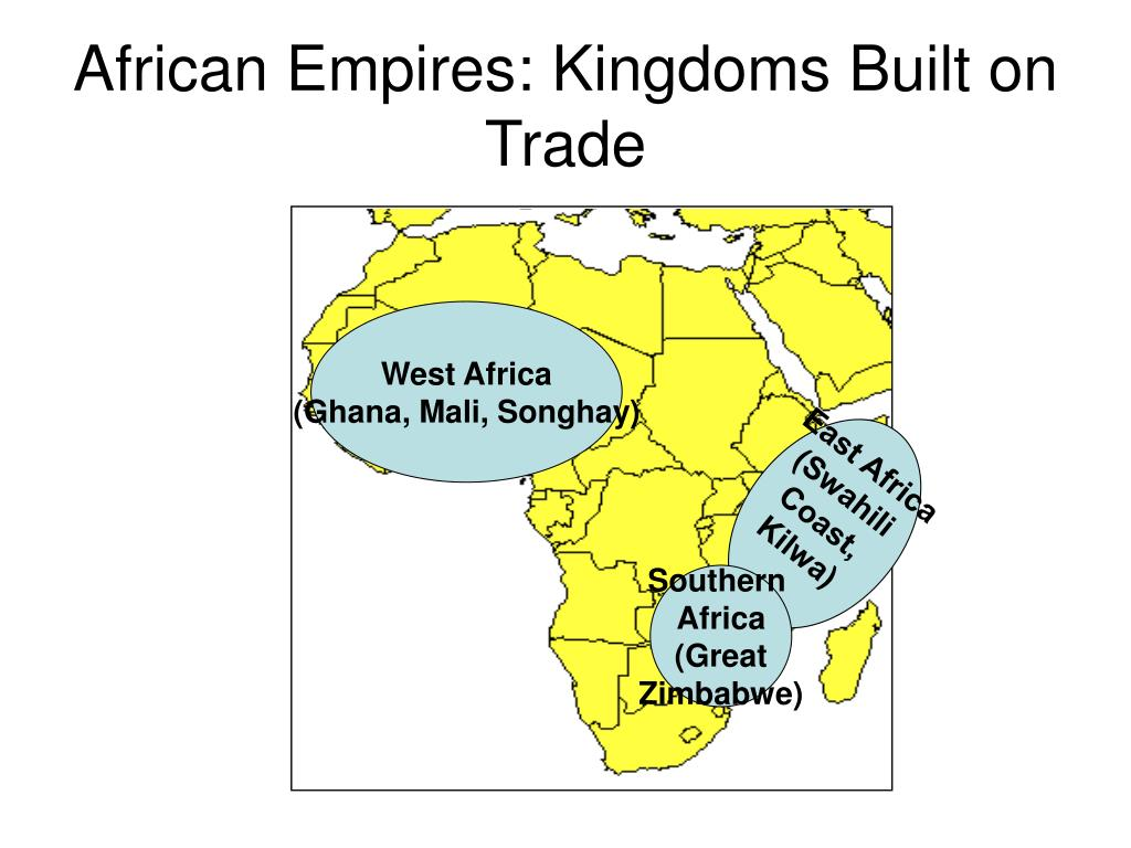 African Empires: Kingdoms Built on Trade