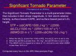 significant tornado parameter thompson et al 2004a
