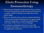 ebola protection using immunotherapy69