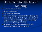 treatment for ebola and marburg