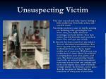 unsuspecting victim