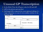 unusual gp transcription