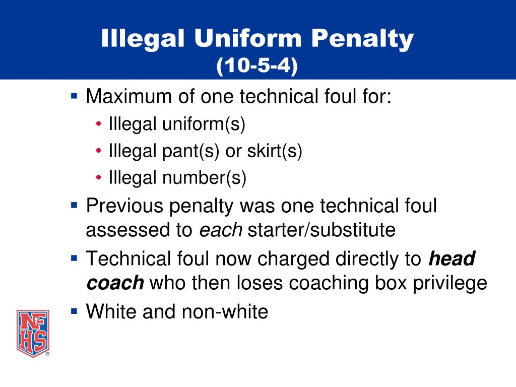 Illegal Uniform Penalty