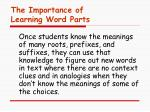 the importance of learning word parts