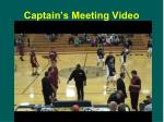 captain s meeting video