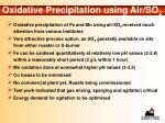 oxidative precipitation using air so 2