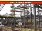 uhc project brazil