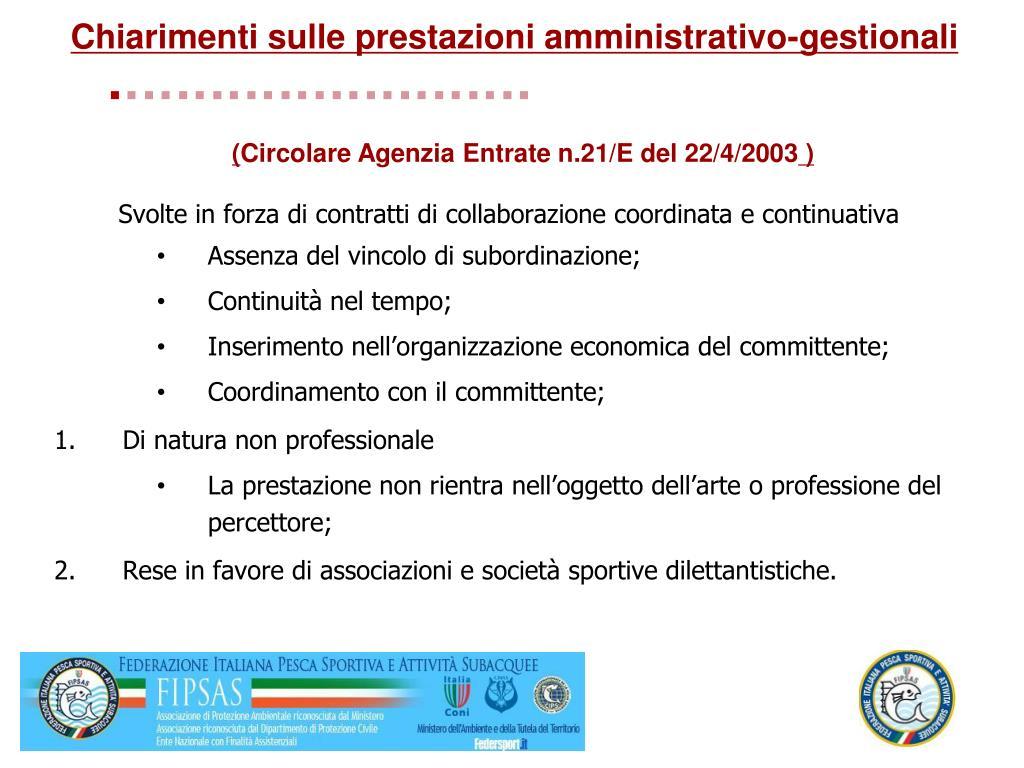 Chiarimenti sulle prestazioni amministrativo-gestionali