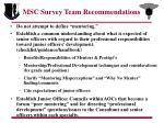 msc survey team recommendations
