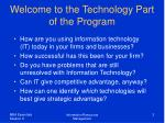 welcome to the technology part of the program
