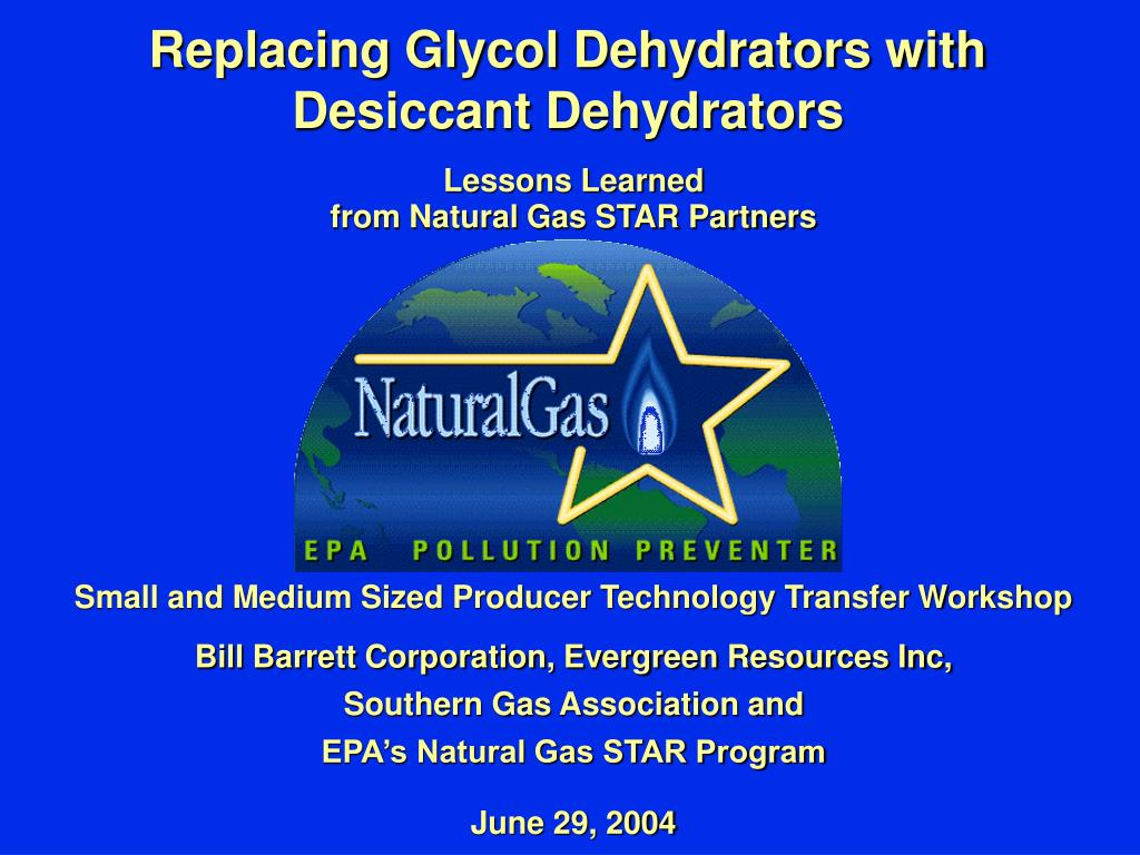 replacing glycol dehydrators with desiccant dehydrators l.