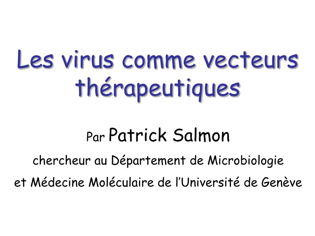 les virus comme vecteurs th rapeutiques l.