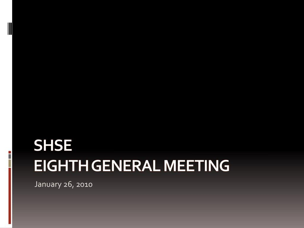 shse eighth general meeting l.
