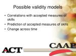 possible validity models