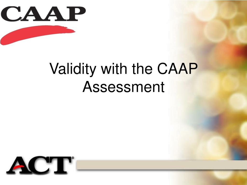 validity with the caap assessment l.