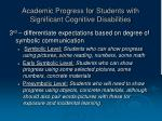 academic progress for students with significant cognitive disabilities