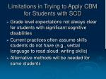 limitations in trying to apply cbm for students with scd