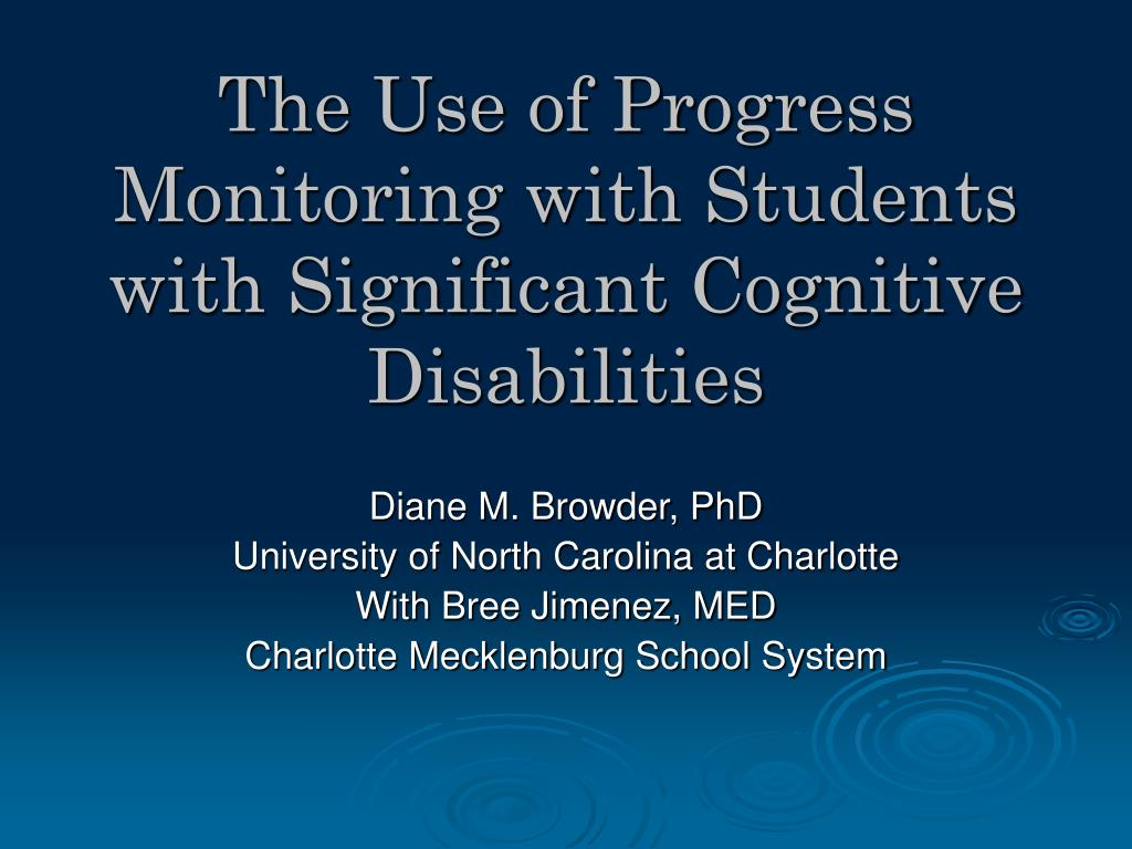 the use of progress monitoring with students with significant cognitive disabilities l.