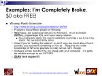 examples i m completely broke 0 aka free