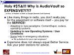 holy why is audiovault so expensive or enco or prophet or dalet or google formerly scott systems
