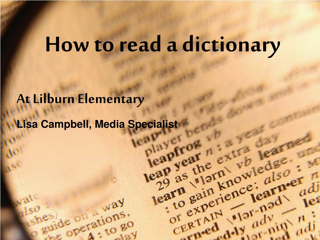 how to read a dictionary l.