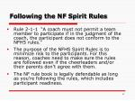 following the nf spirit rules