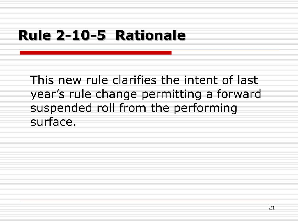 Rule 2-10-5  Rationale