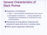 general characteristics of stack plumes