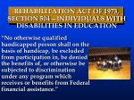 rehabilitation act of 1973 section 504 individuals with disabilities in education