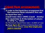 liquid flow arrangement