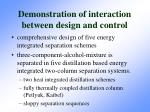 demonstration of interaction between design and control