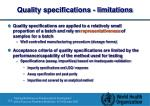 quality specifications limitations