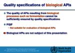 quality specifications of biological apis