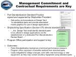 management commitment and contractual requirements are key
