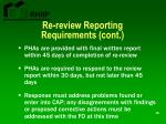 re review reporting requirements cont