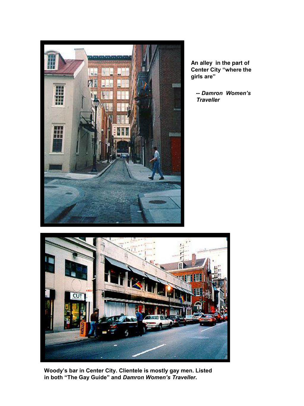 """An alley  in the part of Center City """"where the girls are"""""""