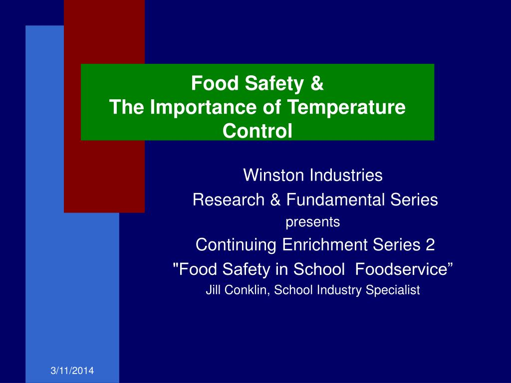 food safety the importance of temperature control l.